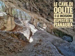 Le cave di Oolite e le incisioni rupestri di Pianaura